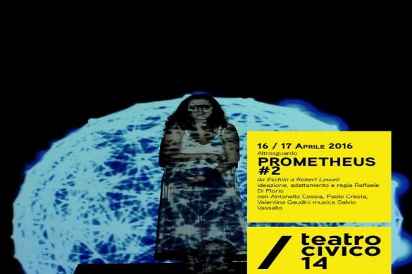 Prometheus #2 al Teatro Civico 14